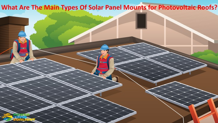 What Are The Main Types Of Solar Panel Mounts For